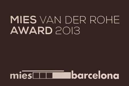 MIES VAN DER ROHE AWARD 2013 Selected